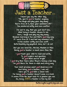 Teachers are so important! I would love to feel like I contribute as much to the world in my lifetime as teachers do everyday.