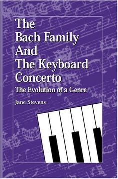 The Bach Family and the Keyboard Concerto: The Evolution of a Genre (Detroit Monographs in Musicology): Stevens, Jane R.: 9780899900964: Amazon.com: Books Book Club Books, New Books, Kindle App, Significant Other, Invite Your Friends, Helping Others, Keyboard, Detroit, Evolution