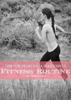The Freckled Fox : 18 Tips for Starting a Successful Fitness Routine - Part 1