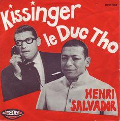Henri Salvador - Kissinger-le Duc Tho / Un Chagrin D'Amour (1973) https://youtu.be/auw9Uw8Wo6g