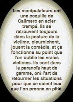 #manipulateur  #victimes #calimero #jouer #coquille #posture #retourner #pitie  #victime  #paranoïa #comedie #fonctionne  #gamme #vrai  #citation