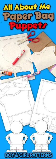 Back to School - All About Me Puppet Patterns for All About Me units or Star Student - Students color, cut and glue onto a paper lunch bag and then fill it with items about themselves. Beginning of the Year
