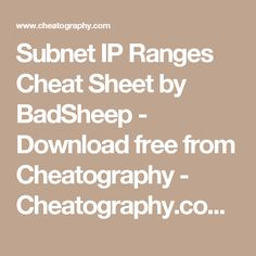 Subnet IP Ranges Cheat Sheet by BadSheep - Download free from Cheatography - Cheatography.com: Cheat Sheets For Every Occasion