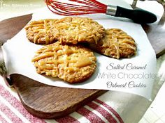 The Sideways House: Salted Caramel White Chocolate Oatmeal Cookies