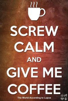 Give me coffee