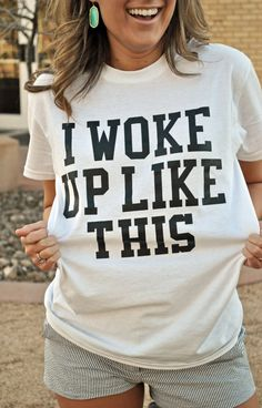 This would be a super cute pj top!  I Woke Up Like This Screen Printed Graphic TShirt by ScarlettJai, $15.00