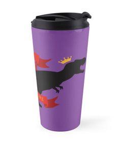 King of the Dinosaurs Travel Mug #dinosaurs #tyrannosaurus #rex #jurassic #king