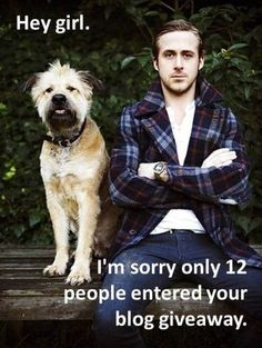 these Ryan Gosling picture quote things are killing me! i've resisted pinning them but this one made me lol.