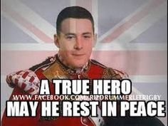 Remembering Lee Rigby - Help For Heroes PJ Funeral Services. Funeral Arrangement and Funeral Homes in Kuala Lumpur, Petaling Jaya, Selangor http://pjfuneralservices.blogspot.com http://funeralserviceskl.blogspot.com/