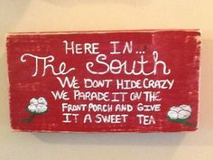 Here In The South... on Etsy, $15.00