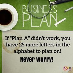 via @kimgarst  Dont ever worry if Plan A doesnt work out.  Youve got plenty of letters left. :-)  http://ift.tt/1H6hyQe  Facebook/smpsocialmediamarketing  Twitter @smpsocialmedia