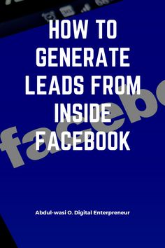 this tutorial will give you the complete step by step process in getting your customers directly from inside facebook facebook lead ads | ads ideas | marketing on facebook | no more facebook | facebook post | facebook ads | facebook hack | facebook like page | facebook marketing tips | business facebook | facebook social media | selling on facebook | facebook page for business |