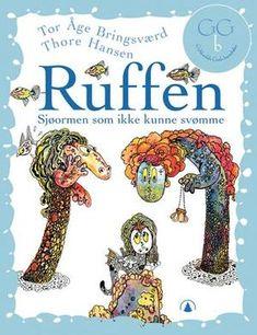 """""""Ruffen - sjøormen som ikke kunne svømme"""" av Tor Åge Bringsværd Dragon Tales, Thor, Marvel, Age, Books, Reading, Libros, Word Reading, Book"""