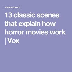 Want to know how directors make horror movies so scary? Learn by watching 13 of the scariest scenes ever filmed. Best Horror Movies, Film, Classic, Movie, Derby, Film Stock, Cinema, Classic Books, Films