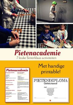 7 leuke Sinterklaas-activiteiten; de Pietenacademie: - Pietenmutsen knutselen - Sinterklaasliedjes raden - Cadeautjes inpakken - Op het dak lopen oefenen - Precisie strooien - Pepernoten bakken - Pietenquiz. Met handige printable met benodigdheden, recept pepernotenklei en Pietendiploma.