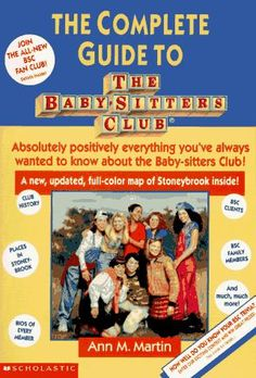 The Complete Guide to The Baby-sitters Club (anyone else remember reading this cover-to-cover?)