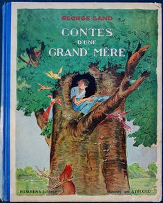 Contes D 039 UNE Grand 039 Mere 1939 George Sand Dessins Pecoud | eBay