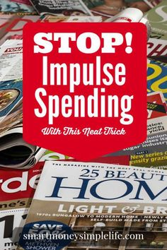 Stop Impulse Spending | Impulse spending is the biggest threat to maintaining a successful budget. In today's world we're surrounded by constant temptation. Finding a way to manage or preferably stop impulse spending is a foundation step to taking control of your budget. #Budget #StopImpulseSpending #FrugalLivingTips www.smartmoneysimplelife.com