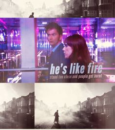Martha: It wasn't the Doctor's fault but you need to be careful. 'Cause you know the Doctor is wonderful, he's brilliant, but he's like fire. Stand too close and people get burnt. Sherlock Holmes 3, Rose And The Doctor, Doctor Who 10, Bbc Tv Series, Steven Moffat, Broadchurch, Christopher Eccleston, Donna Noble, Hello Sweetie