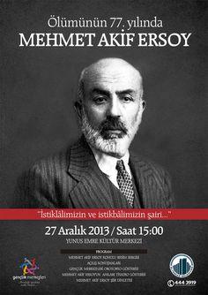 Ölümünün 77. yılında Mehmet Akif Ersoy'u anıyoruz.