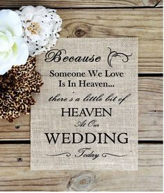 Country Weddings We know you would be here today if heaven weren't so far away. Wedding sign to remember those loved ones that we have lost. What a great wedding item or gift that will be remembered forever! This fabu - Wedding Themes, Wedding Tips, Fall Wedding, Wedding Planning, Dream Wedding, Wedding Venues, Wedding Catering, Wedding Ideas For Summer, Fun Wedding Favors
