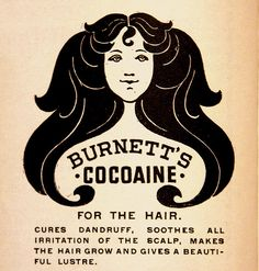 Burnett's Cocoaine: cures dandruff and perks up your hair