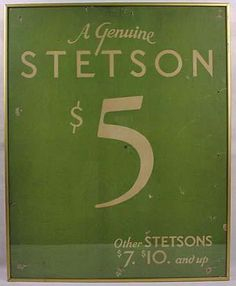 Back in the day you could get a Stetson for as little as five dollars 8e51fb573001