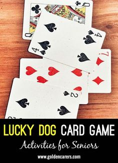 Lucky Dog Card Game: I've been playing this game for many years. Residents can relate to cards as a lifeskill which makes it more enjoyable. Family Card Games, Fun Card Games, Card Games For Kids, Playing Card Games, Fun Games, Games To Play, Kids Playing, Dice Games, Group Card Games