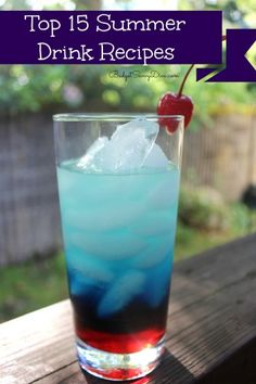 #Top 15 Summer Drink Recipes  (Alcohol-free option)