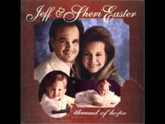 ▶ By His Love - Jeff & Sheri Easter -