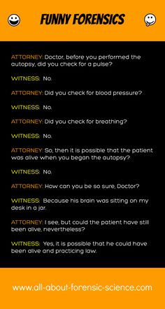 Just for fun, the first in an occasional series of real verbal exchanges in court.  #forensicscience #funnyforensics #forensics
