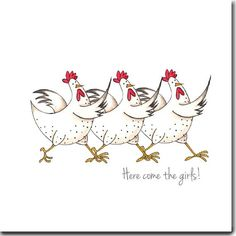 Here Come The Girls Greeting Card - Funny Chicken Card, Blank Inside Image taken from an original watercolour painting Blank inside 145 x (suitable for UK letter post) Individually wrapped in a cello bag # Chicken Images, Chicken Pictures, Chicken Painting, Chicken Art, Chicken Humor, Funny Chicken, Arte Do Galo, Chickens And Roosters, Watercolor Cards