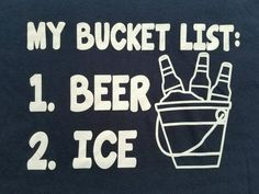 MY BUCKET LIST: Beer Ice College Drinking Cold Drink Funny Men's Large T-Shirt #GildanSoftStyle #BasicTee