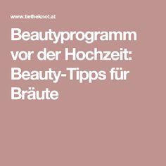 Beautyprogramm vor der Hochzeit: Beauty-Tipps für Bräute
