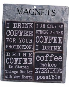 I need this poster size!!!  Coffee Magnet (Set of 4)
