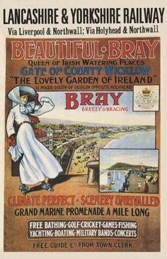 This poster shows an image of the promenade and beach at Bray County Wicklow, Ireland. It shows Bray as a Victorian holiday resort. Bray Ireland, Dublin Ireland, Ireland Travel, Southern Ireland, British Travel, Tourism Poster, Railway Posters, Holiday Resort, Bus Travel