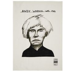 David Shrigley Andy Warhol tea towel