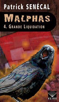 18. Malphas, tome 4 : Grande Liquidation / Patrick Senécal