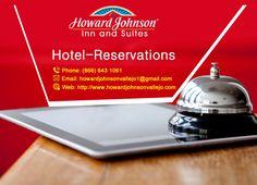 Howard Johnson Inn & Suites are providing reservation facility. Choose your own favorite room and enjoy. https://goo.gl/oKImNk