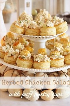 Herbed Chicken Salad in Puff Pastry Cups - perfect for bridal luncheons and baby shower food Snacks Für Party, Appetizers For Party, Appetizer Recipes, Tea Party Recipes, Tea Party Foods, Crowd Appetizers, Tea Party Menu, Puffed Pastry Appetizers, Food For Tea Party