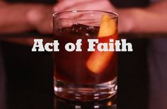 Act of Faith by Robert Simonson 1 ½ ounces Jamaican rum, preferably Appleton Reserve  ½ ounce PX sherry  ½ ounce blackstrap rum, such as Cruzan or Gosling's  ¼ ounce Angostura bitters   Orange twist, for garnish