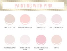 | best pink paint colors - Wild Aster from Benjamin Moore Powder Blush from Benjamin Moore Bare Pink from Pittsburgh Paints Ballerina Pink from Benjamin moore Reverie Pink from Behr Milk Glass Pink from Martha Stewart Old Fashioned Pink from Behr Tutu from Martha Stewart