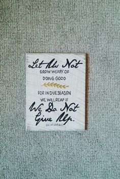 Let us not grow weary of doing good, for in due season, we will reap if we do not give up. Galations 6:3 Shown in distressed white paint with black and gold writing. Size: approximately 8x11. Unique hand-painted sign made from reclaimed wood, comes ready to hang with a sawtooth hanger on the back. Please keep in mind that because this sign is made from reclaimed barn wood, no two will ever be alike, and it will not look exactly like the photo.  Colors can be customized. Base: Black paint…