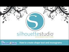 Webinar: How to Create Shape Text and Monograms Using Silhouette Designe...