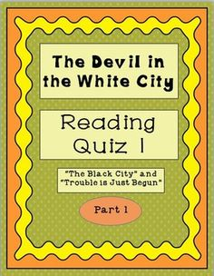 A multiple choice over the first two chapters of Larson's creative nonfiction, this activity calls for students to read for meaning and to understand the elements of Realism and Naturalism in American literature. Erik Larson, Quiz Me, White City, American Literature, Multiple Choice, Nonfiction, Devil, Meant To Be, Students