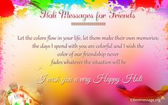 Send Happy Holi wishes, text messages & greetings to your friends & loved ones and enjoy good Holi festival 2016.