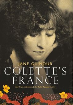 Colette's France by Jane Gilmour | Hardie Grant Publishing
