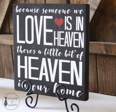 Heaven In Our Home Wooden Sign