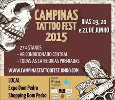 Campinas Tattoo Fest EXPO Dom Pedro19 Juin - 21 Juin 2015