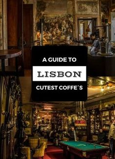 A Guide To Lisbon Cutest Cafes & Restaurants - Heart of Everywhere